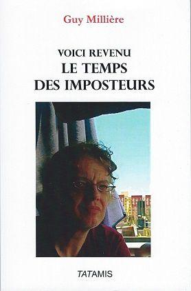 """""""Voici revenu le temps des imposteurs"""" de Guy Millière"""