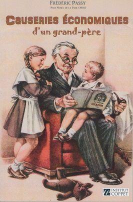 &quot&#x3B;Causeries économiques d'un grand-père&quot&#x3B; de Frédéric Passy
