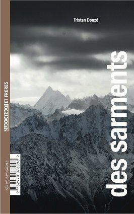 """Recto: """"Des sarments"""" de Tristan Donzé"""