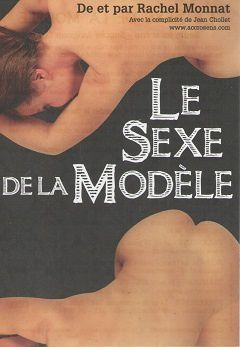 &quot&#x3B;Le sexe de la modèle&quot&#x3B; de Rachel Monnat