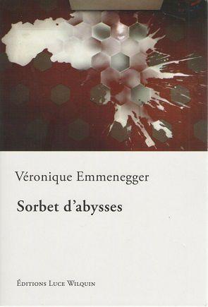 &quot&#x3B;Sorbet d'abysses&quot&#x3B; de Véronique Emmenegger