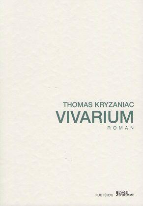 Vivarium, de Thomas Kryzaniac