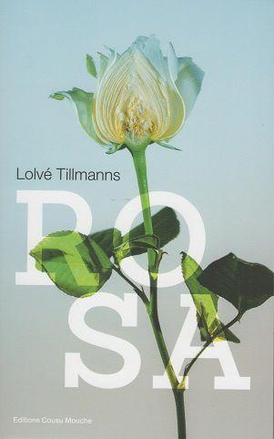 Rosa, de Lolvé Tillmanns
