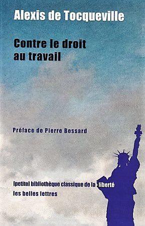 Contre le droit au travail, d'Alexis de Tocqueville