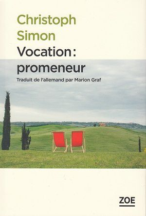 Vocation: promeneur, de Christoph Simon