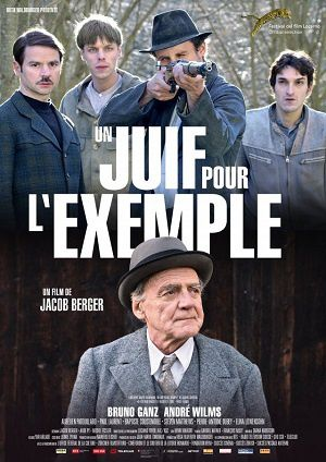 Un juif pour l'exemple, un film de Jacob Berger