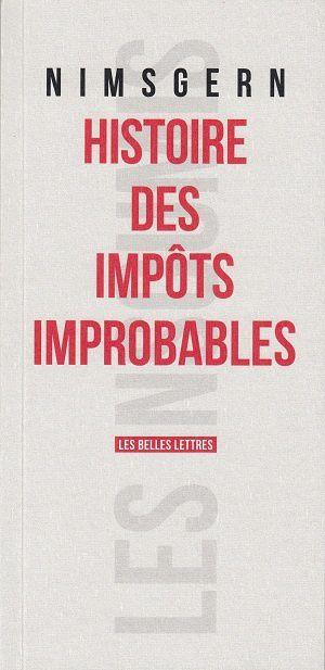 Histoire des impôts improbables, de Jean-François Nimsgern