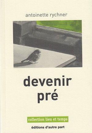 Devenir pré, d'Antoinette Rychner