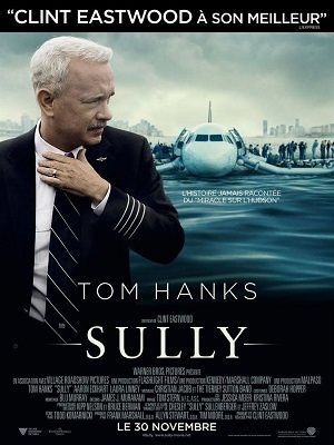 Sully, un film de Clint Eastwood