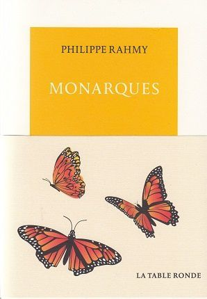 Monarques, de Philippe Rahmy
