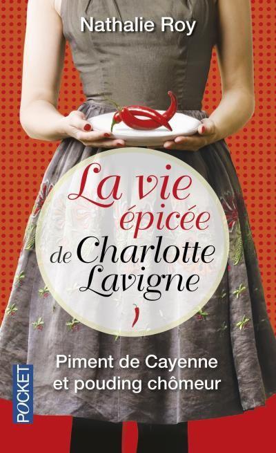 Piment de Cayenne et Pouding Chômeur