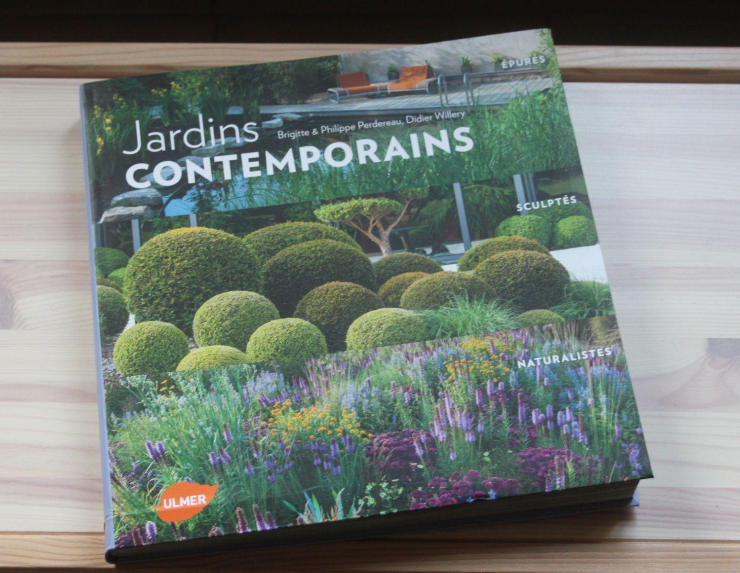 Le livre &quot&#x3B;Jardins contemporains&quot&#x3B;