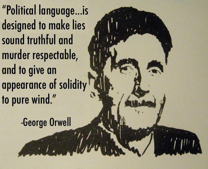 George Orwell s'est toujours préoccupé du danger de l'usage politique du langage.