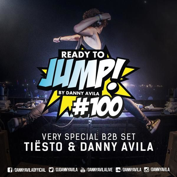 Tiësto &amp&#x3B; Danny Avila - B2B Spécial 100th episode of Ready To Jump