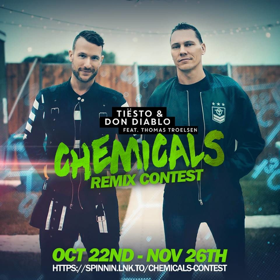 Remix contest: Tiësto &amp&#x3B; Don Diablo - Chemicals Feat. Thomas Troelsen