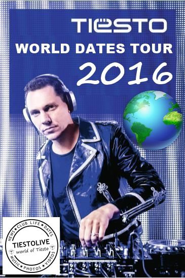 Tiësto - World dates Tour 2016