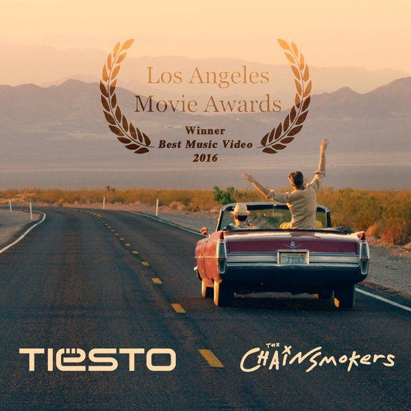 Tiësto and The Chainsmokers - Winners for &quot&#x3B;Los Angeles Movie Awards 2016&quot&#x3B;