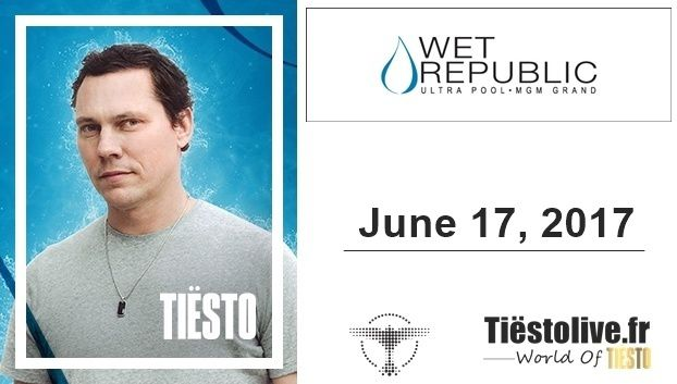 Tiësto photos, vidéo | Wet Republic | Las Vegas, NV - june 17, 2017 | EDC Weekend