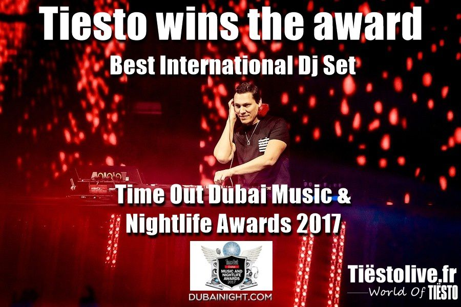 Tiesto wins the award - Best International Dj Set for Time Out Dubai Music &amp&#x3B; Nightlife Awards 2017