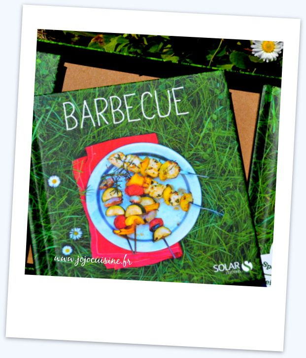 "volume ""Barbecue"" Plateau Gourmand vive l'été Editions Solar"