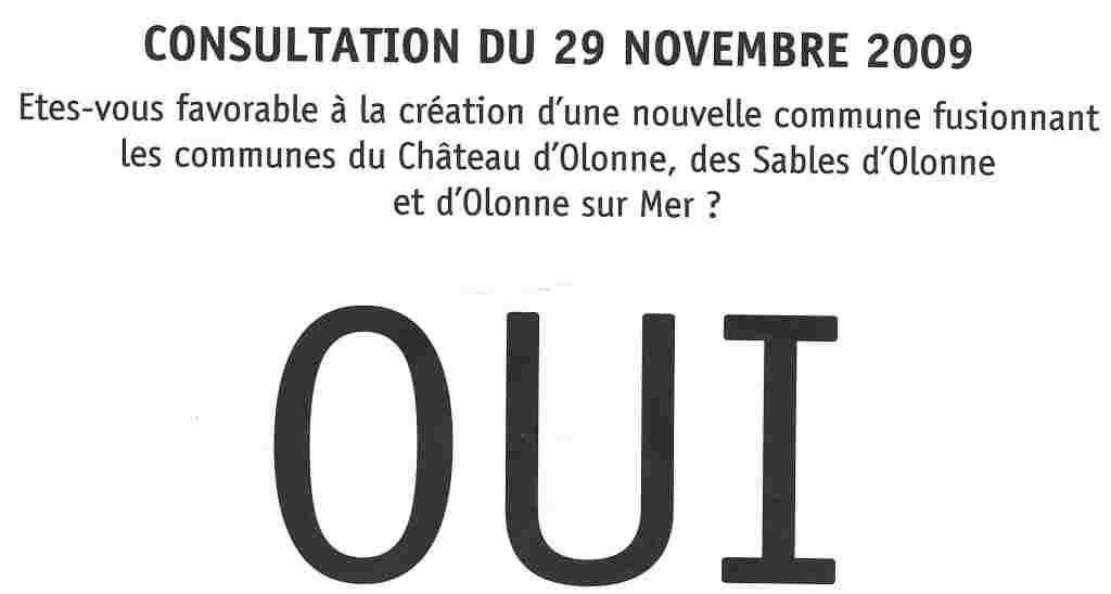 C'était en 2009 aux Sables d'Olonne et à Olonne-sur-Mer : un bulletin OUI, réponse à une seule question