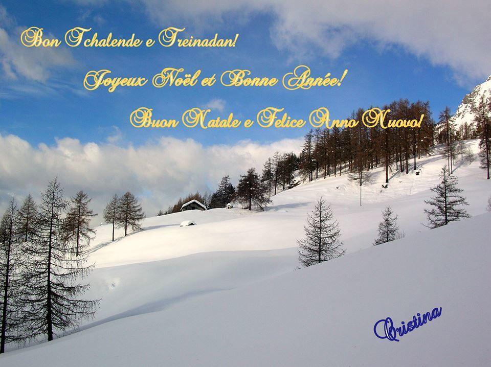 Bon Tchalende! Joyeux Noel! Buon Natale.