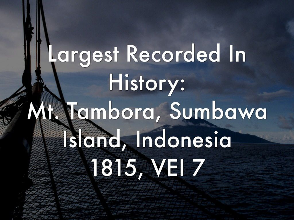 The eruption of Tambora ...  two hundred years ago -1 - the course of the eruption.