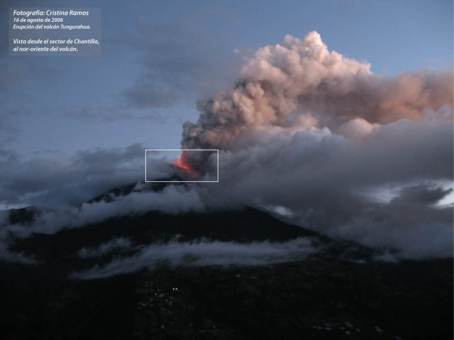 Tungurahua - 16.08.2006 - view of the eruption from the Chontilla sector - photo Christina Ramos / IGEPN