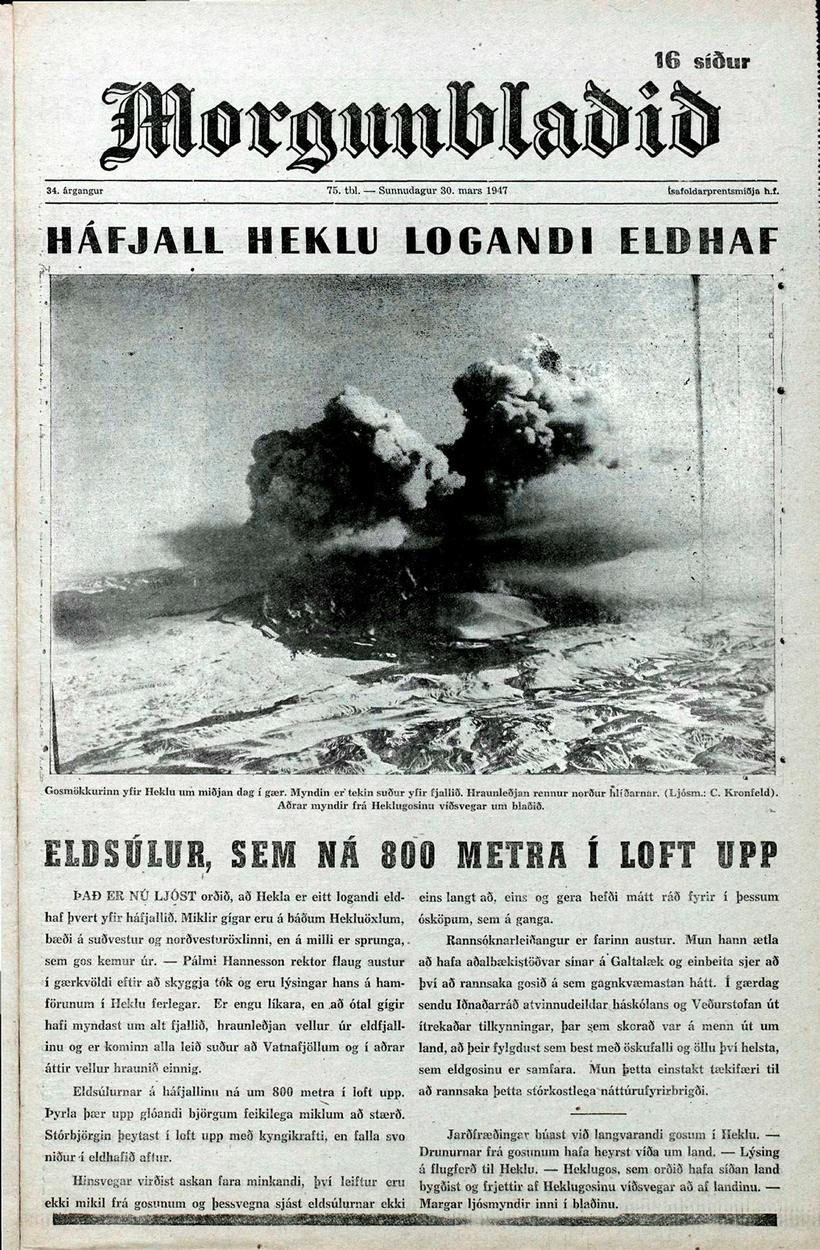 The one of the Morgunblaðið newspapers of 30 April 1947 relates the eruption of Hekla, one of the most important events of the 20th century in Iceland - Iceland Monitor