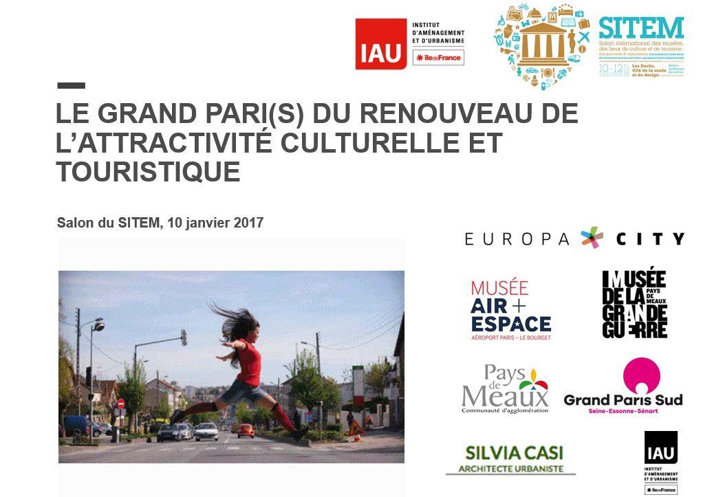 Attractivité culturelle du Grand Paris : retrouvez la synthèse en vidéo de la conférence du SITEM 2017