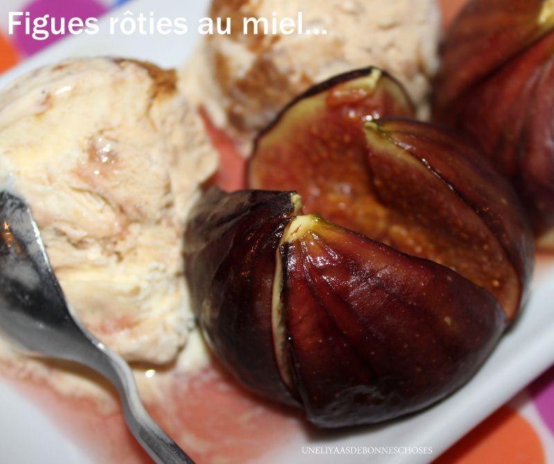 Figues r ties au miel uneliyaasdebonneschoses - Figues roties au miel ...