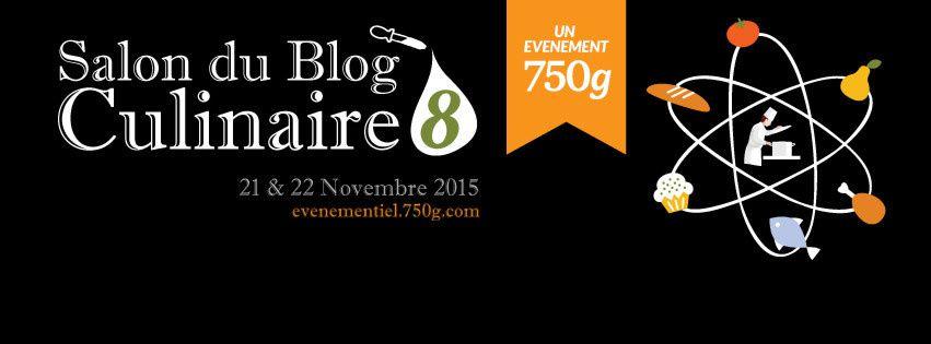 salon du blog culinaire 8 21 22 novembre 2015 j 39 y