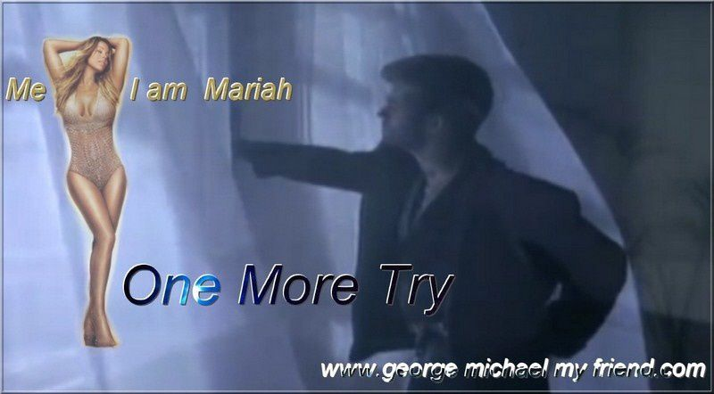 Version Mariah Carey de One More Try !!