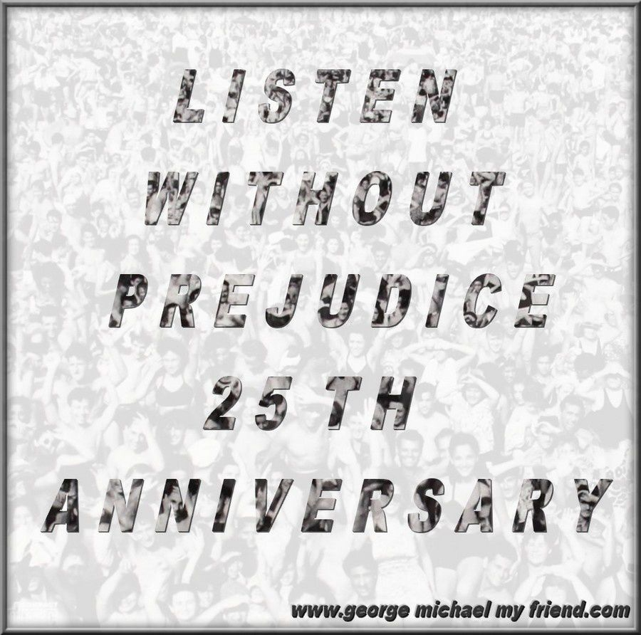 Listen Without Prejudice - 25th anniversary !!