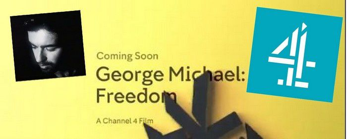 George Michael Freedom coming soon Channel 4 !!