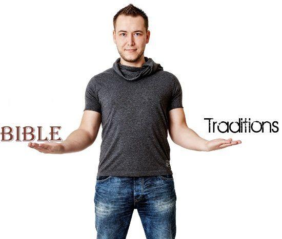 La Parole de Dieu ou Les Traditions