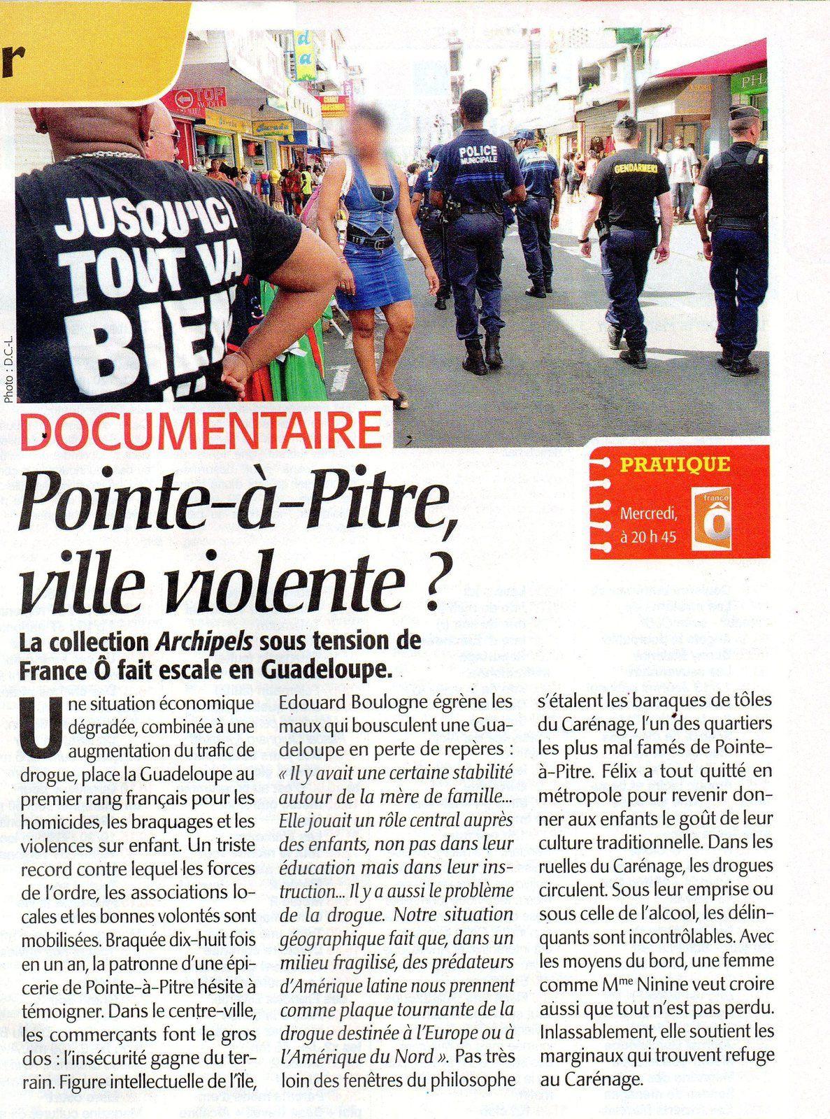 Pointe-à-Pitre, ville violente? Sur France O,  mercredi.
