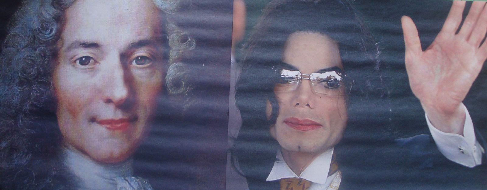 Voltaire et Michael Jackson.