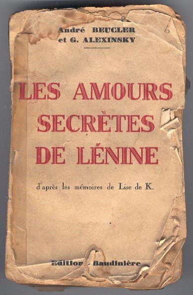 Un amour très caché de Vladimir Oulianov dit Lénine