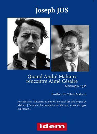 Quand André MALRAUX rencontre Aimé CÉSAIRE