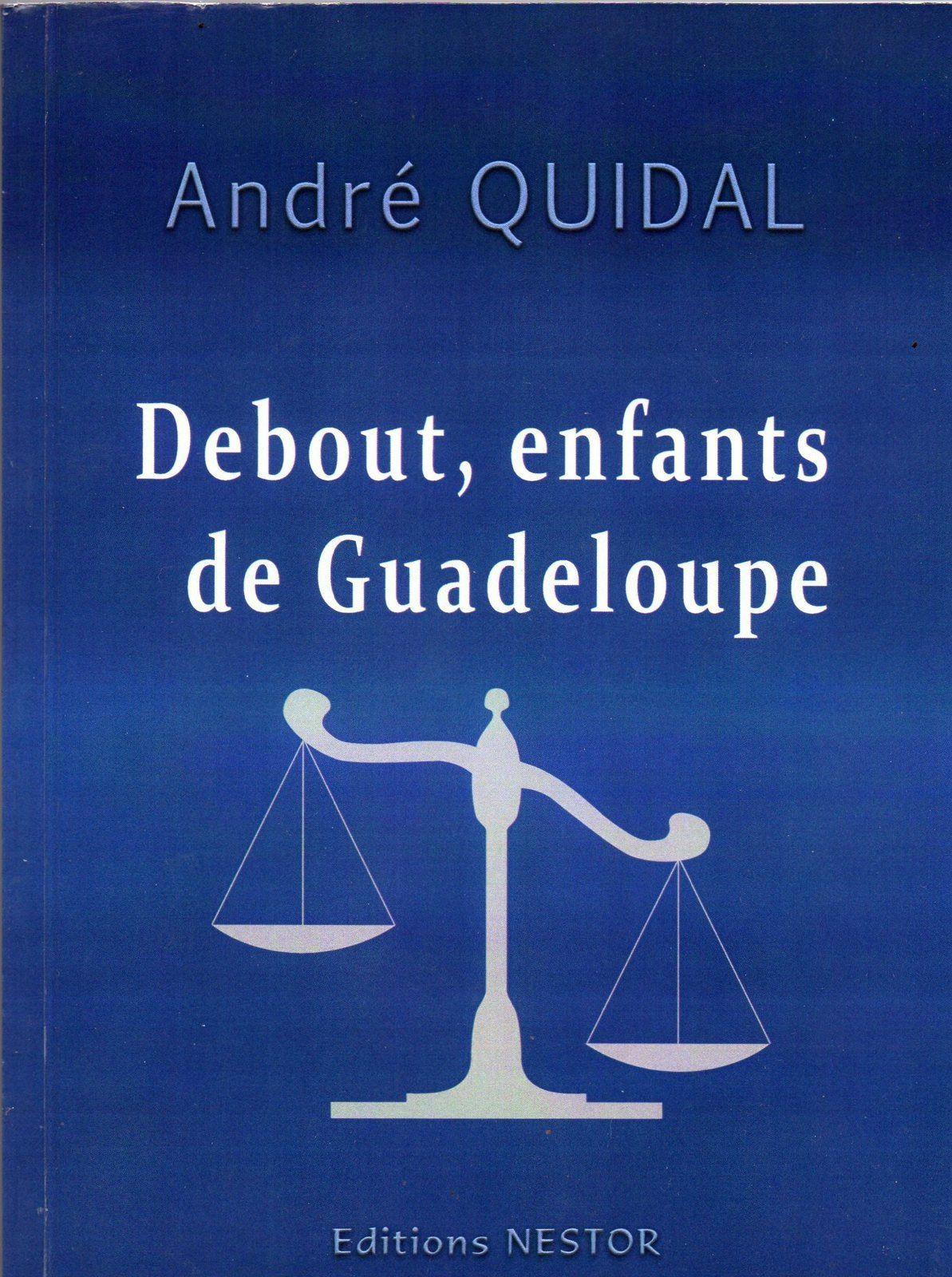 Le cri du coeur d'André Quidal.