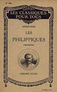3 ) Démosthène, ancêtre de L des Philippiques. 4 les Philippiques de l'ancêtre.