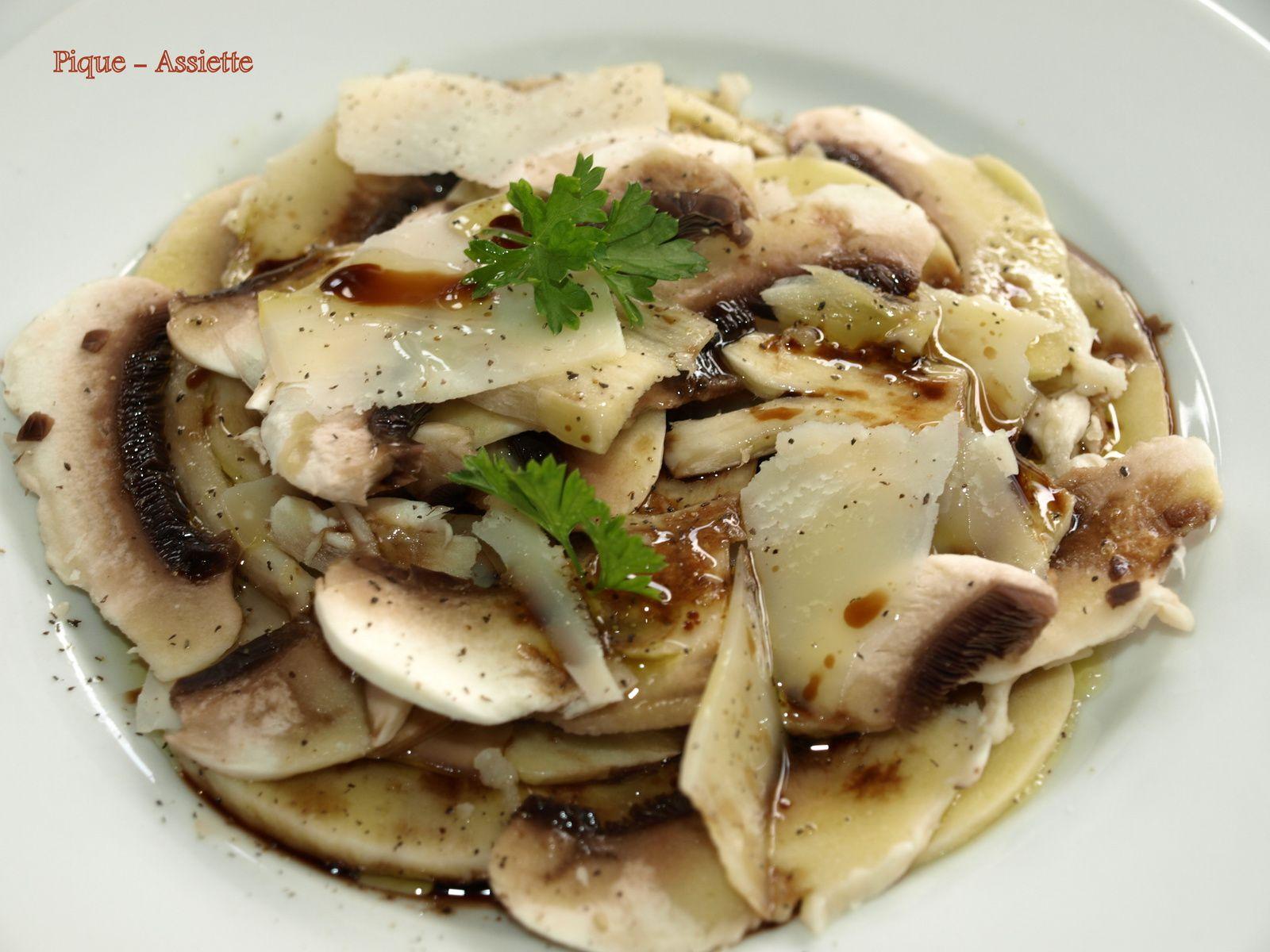 Carpaccio de champignons de paris au vinaigre balsamique pique assiette - Champignon de paris a la poele ...
