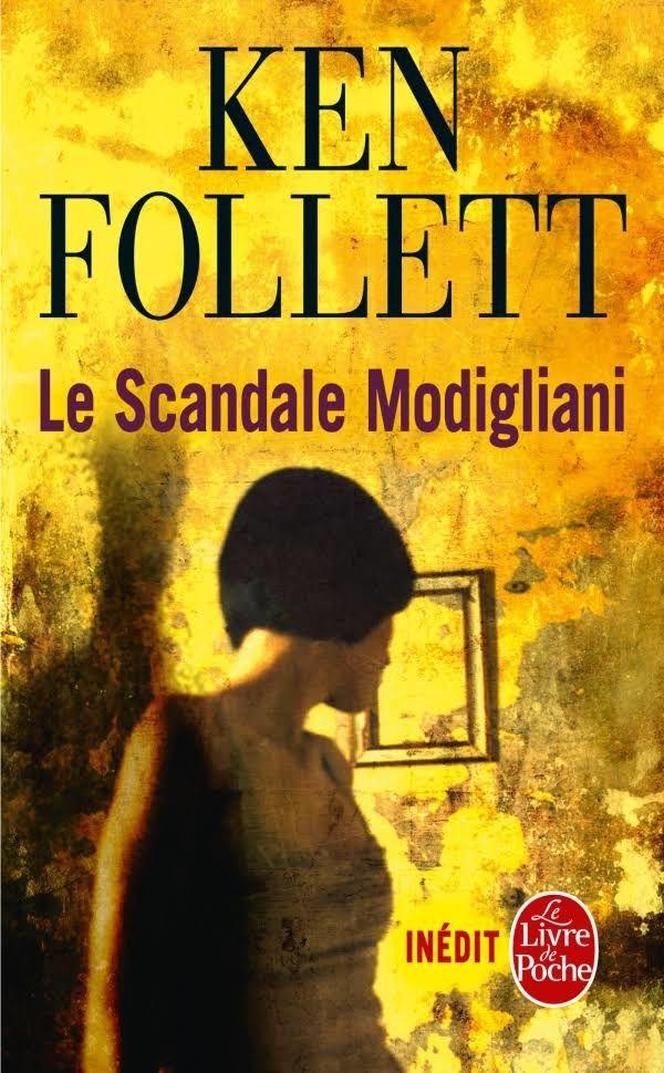 Le scandale Modigliani - Ken Follett