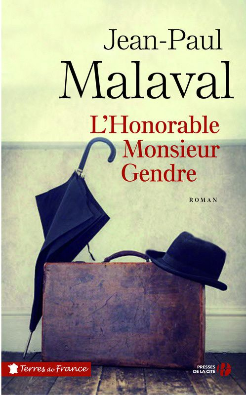Jean-Paul Malaval - L'Honorable Monsieur Gendre