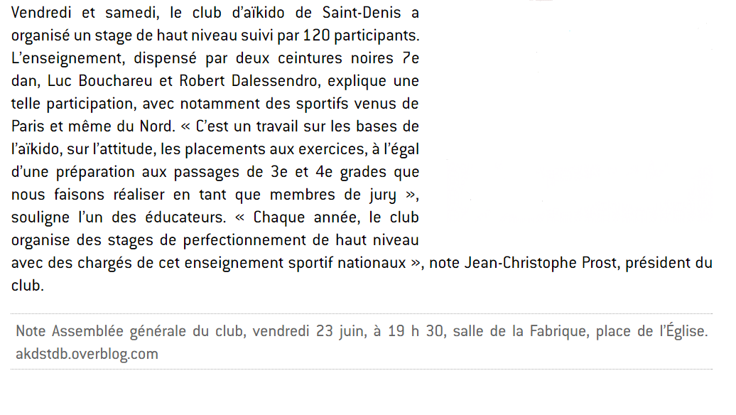 Article du journal &quot&#x3B; le Progrès&quot&#x3B; photo Jean Paul Thouny , Stage dirigé par Luc Bouchareu Shihan et Robert Dalessandro Shihan vendredi 26 et samedi 27 mai 2017 à Saint Denis lès Bourg.