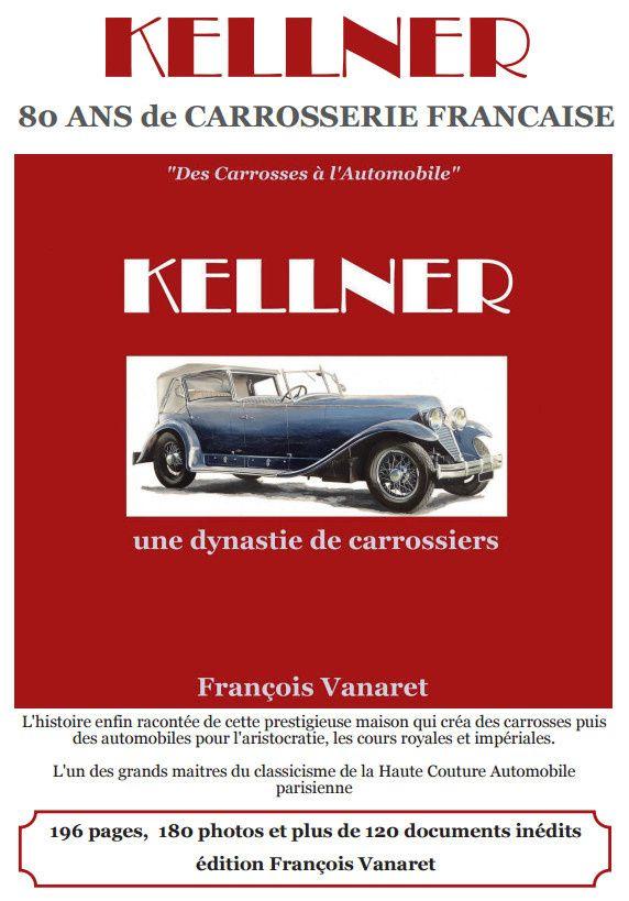 Sortie du livre: &quot&#x3B;Kellner une dynastie de carrossiers.&quot&#x3B;