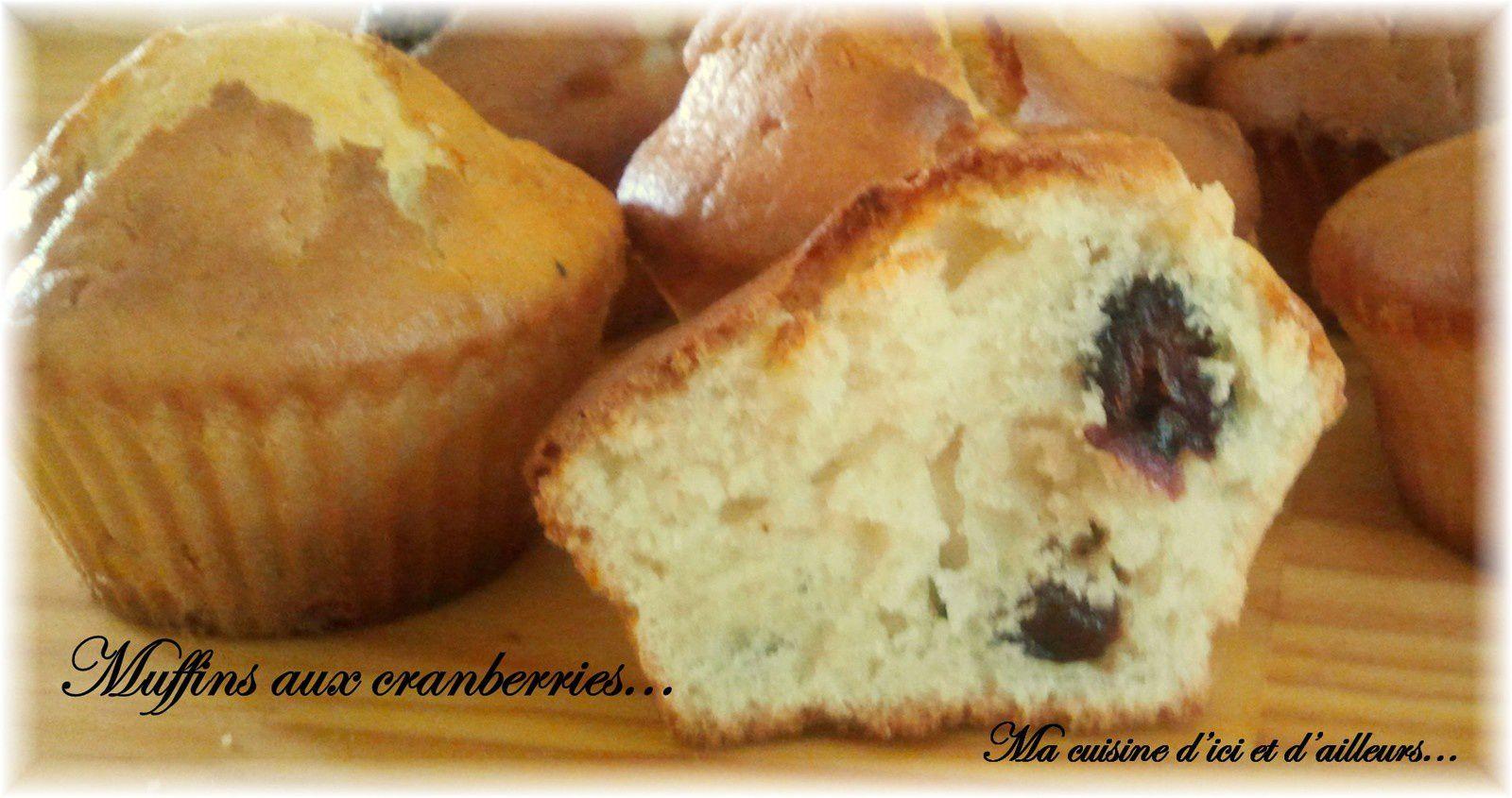Muffins aux cranberries...