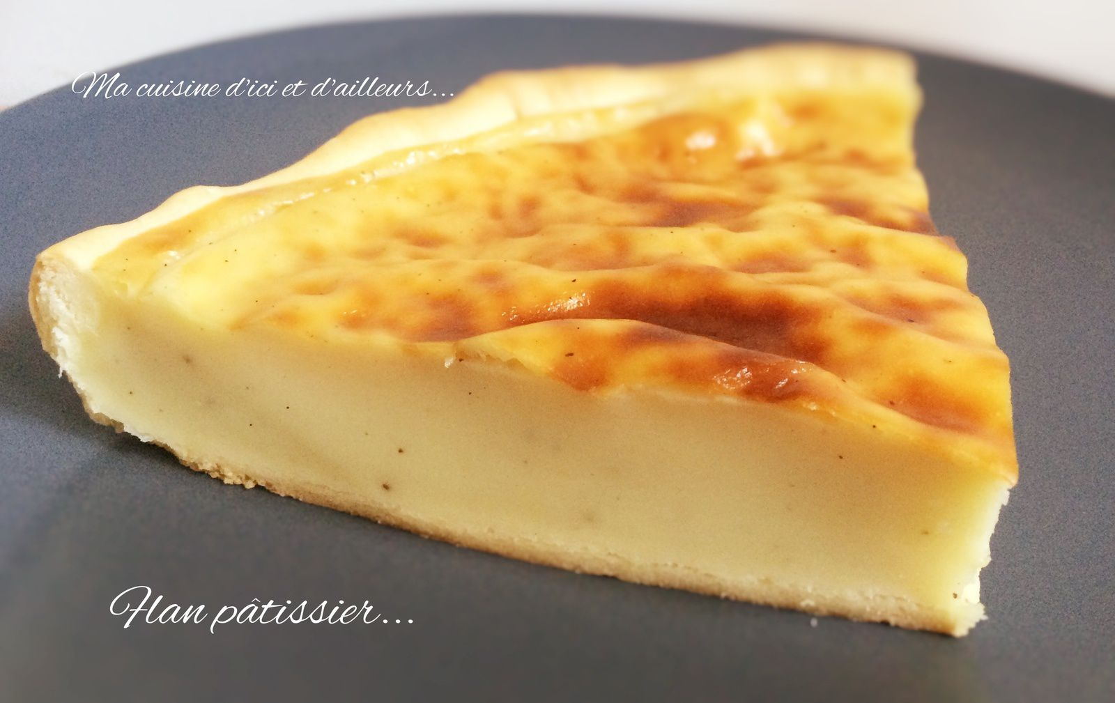 Flan pâtissier...