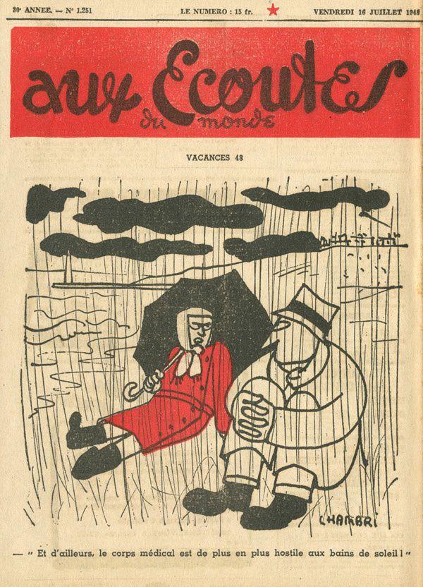 Chambri (né en 1911), Aux écoutes du monde, 16/7/1948.